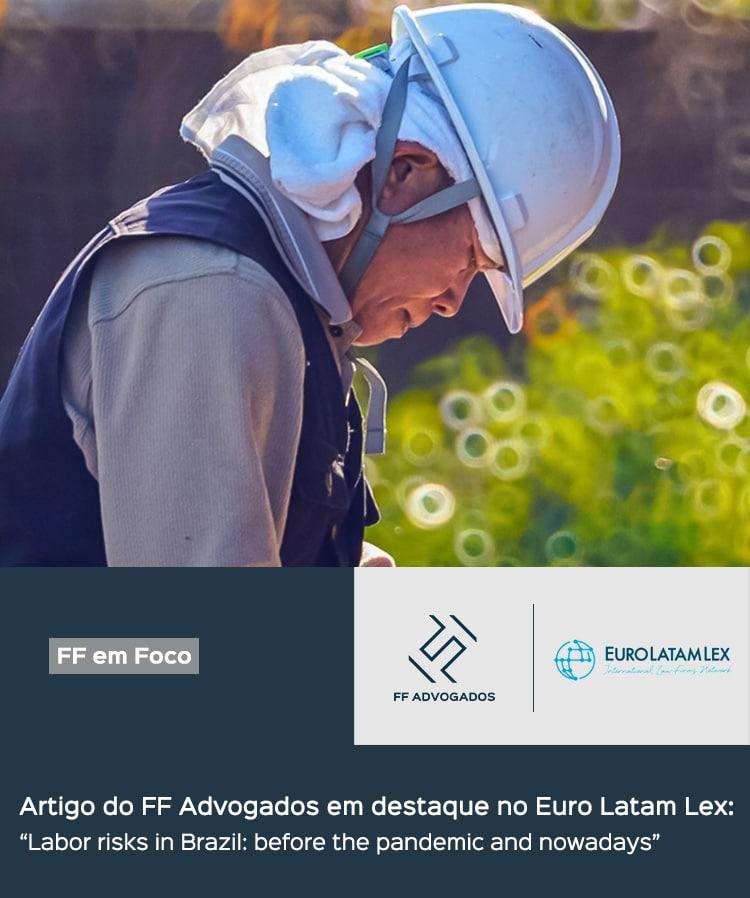 Artigo do FF Advogados em destaque no Euro Latam Lex